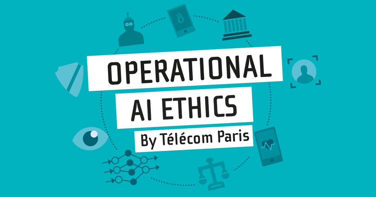 Operational AI Ethics : la nouvelle initiative de recherche de Télécom Paris